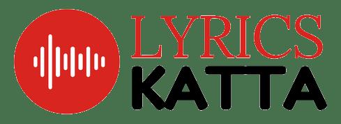 Lyrics Katta